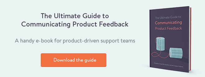 Ebook: The ultimate guide to communicating customer feedback