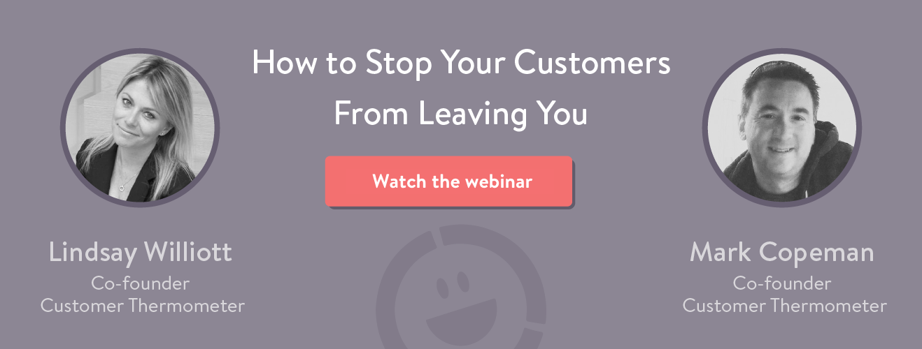 Webinar: How To Stop Your Customers From Leaving You