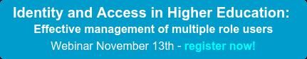 Managing Identities in Higher Education Webinar October 25th - register now!