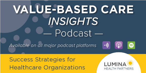 Value-Based Care Insights Podcast