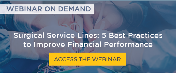 Surgical Service Lines: 5 Best Practices to Improve Financial Performance