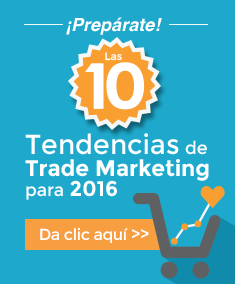 10 Tendencias de trade marketing 2016