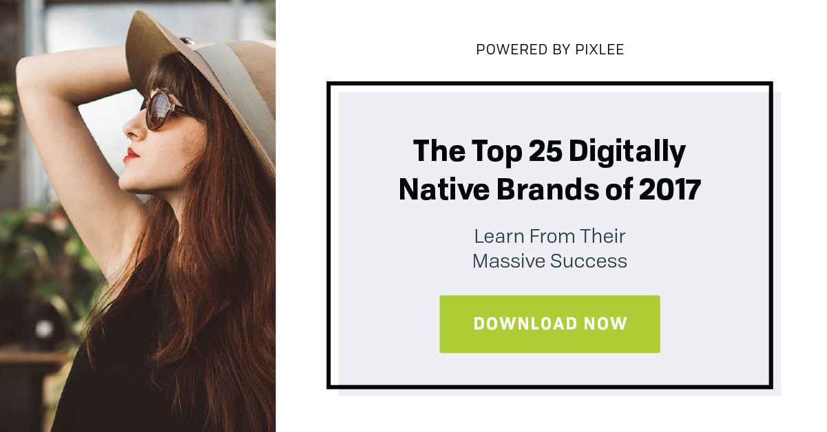 Top Digitally Native Vertical Brands of 2017
