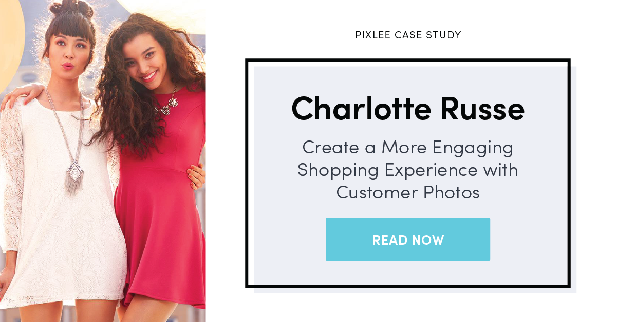 Charlotte-Russe-User-generated-content-example