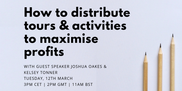 Webinar - How to distribute tours & activities to maximise profits