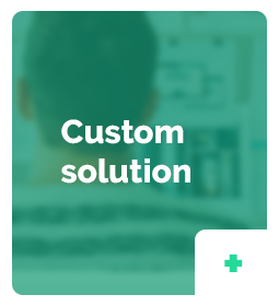 Custom solution