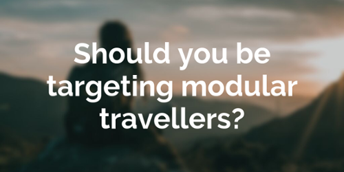 Latest blog post: Should you be targeting modular travellers?