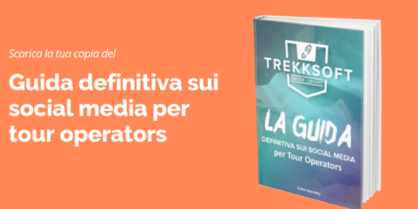 Guida definitiva sui social media per tour operators
