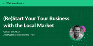 Restart your tour business with the local market
