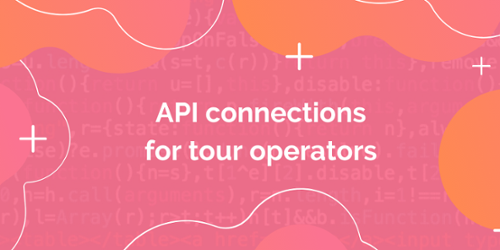 Get a basic understanding of API technology for tour and activity operators