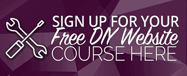 Sign up for your free DIY Website course here
