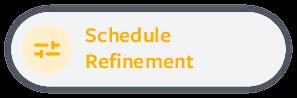 Schedule Refinement Page