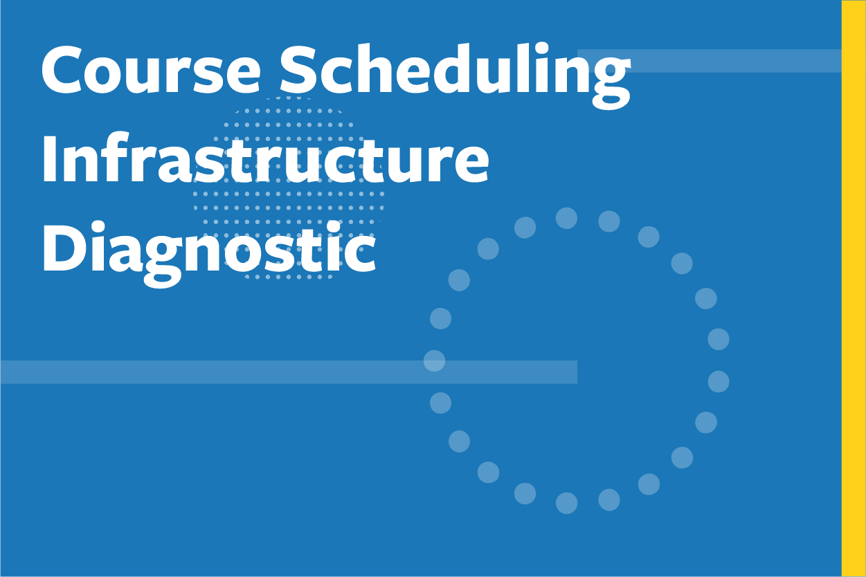 Course Scheduling Infrastructure Diagnostic