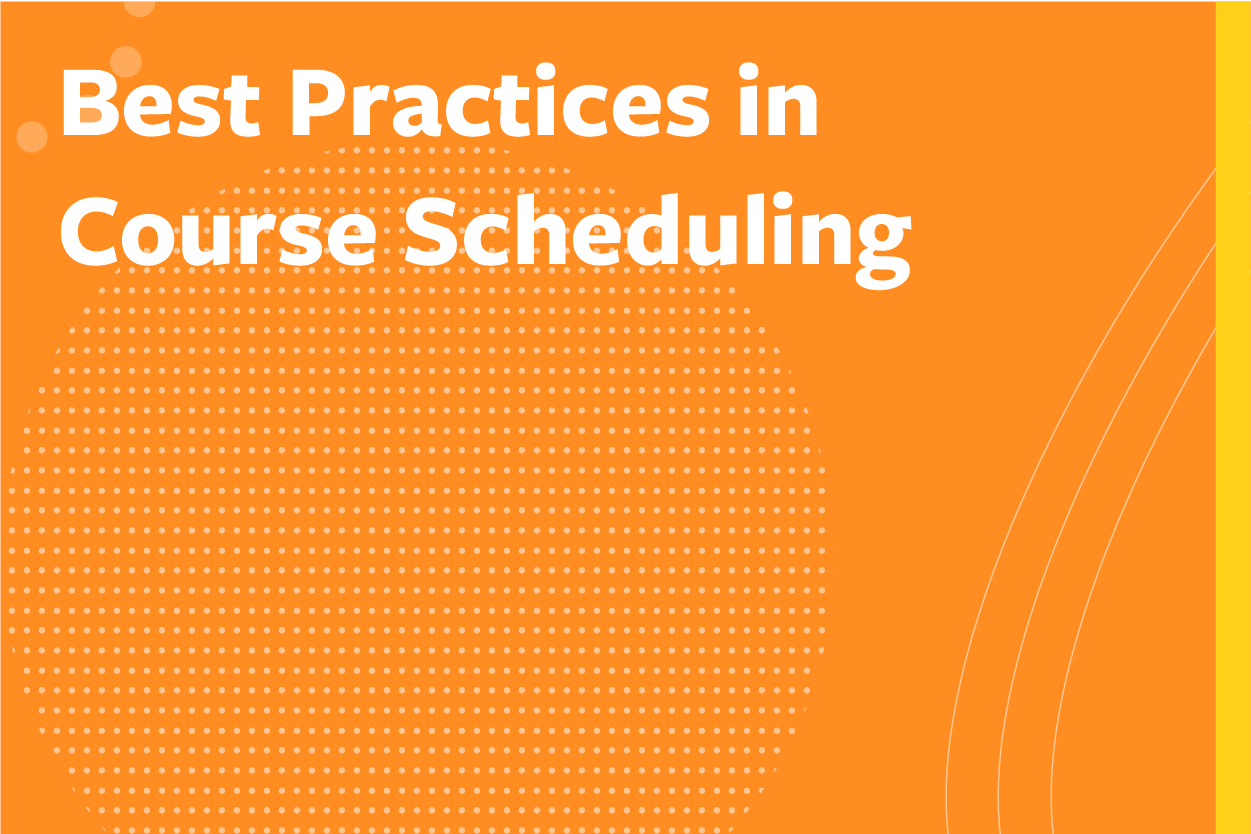 Best Practices in Course Scheduling