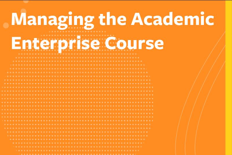 Managing the Academic Enterprise Course