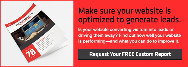 Make Sure Your Website Is Optimized To Generate Leads | Request Your FREE Custom Report