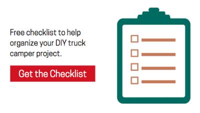 DIY Truck Camper Checklist