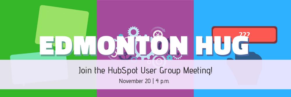 Join the Edmonton HubSpot User Group