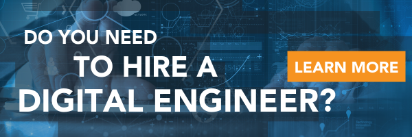 Do You Need to Hire a Digital Engineer?