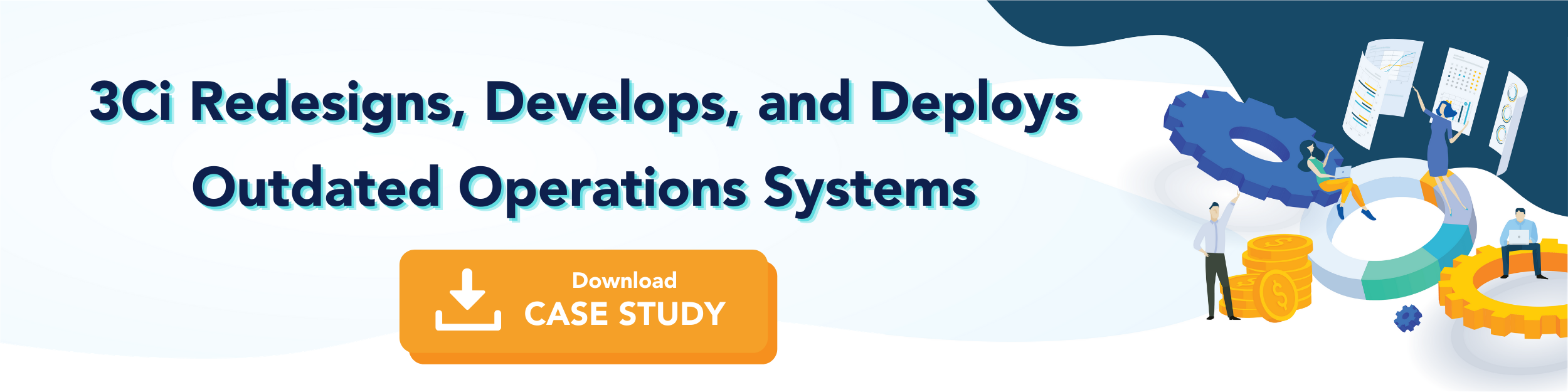 3Ci Redesigns, Develops, and Deploys Outdated Operations Systems