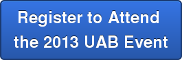 Register to Attend  the 2013 UAB Event