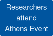 Researchers attend Athens Event