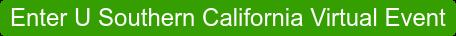 Enter U Southern California Virtual Event