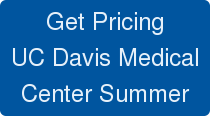 Get Pricing UC Davis Medical Center Summer