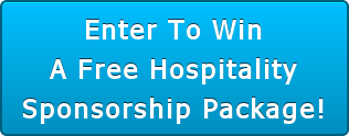 Enter To Win A Free Hospitality Sponsorship Package!