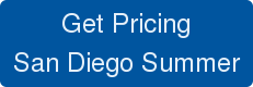 Get Pricing San Diego Summer