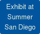 Exhibit at Summer San Diego