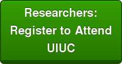 Researchers: Register to Attend UIUC