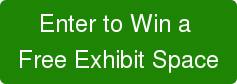 Enter to Win a  Free Exhibit Space