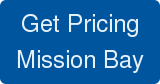 Get Pricing Mission Bay