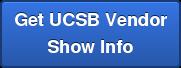 Get UCSB Vendor Show Info