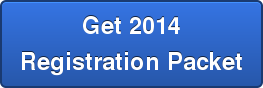 Get 2014 Registration Packet