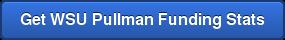 Get WSU Pullman Funding Stats