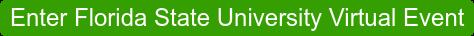 Enter Florida State University Virtual Event