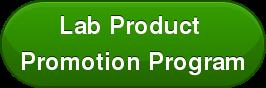 Lab Product  Promotion Program