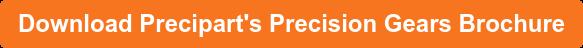 Download Precipart's Precision Gears Brochure
