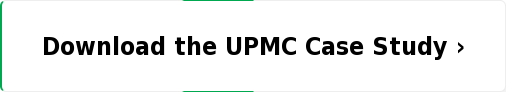 Download the UPMC Case Study ›