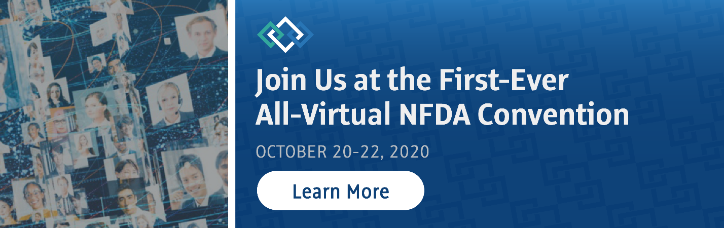 Join us at the first-ever all-virtual NFDA convention, October 20-22, 2020 - Learn More