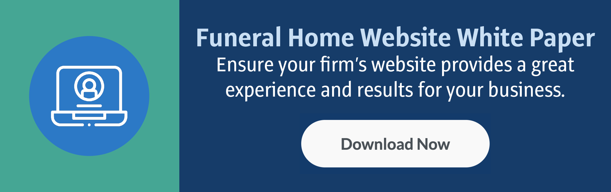 Funeral Home Website White Paper: Ensure your firm's website provides a great experience and results for your business. (Download Now)