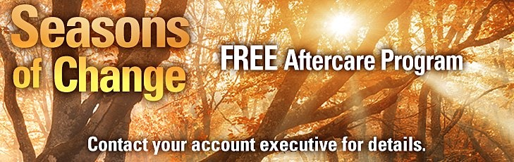 Seasons of Change FREE Aftercare Program: Contact your account executive for details.