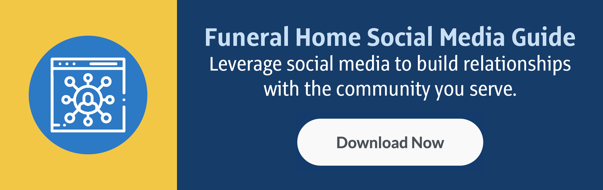 Funeral Home Social Media Guide: Leverage social media to build relationships with the community you serve. (Download Now)