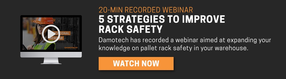 5 Strategies to Improve Rack Safety Recorded Webinar