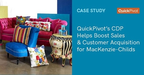 QuickPivot's CDP improved sales and customer acquisition for MacKenzie-Childs