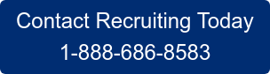 Contact Recruiting Today 1-888-686-8583