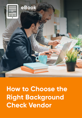 Download eBook Now! How to Choose the Right Background Check Vendor