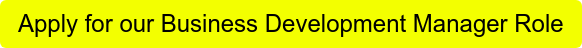 Apply for our Business Development Manager Role